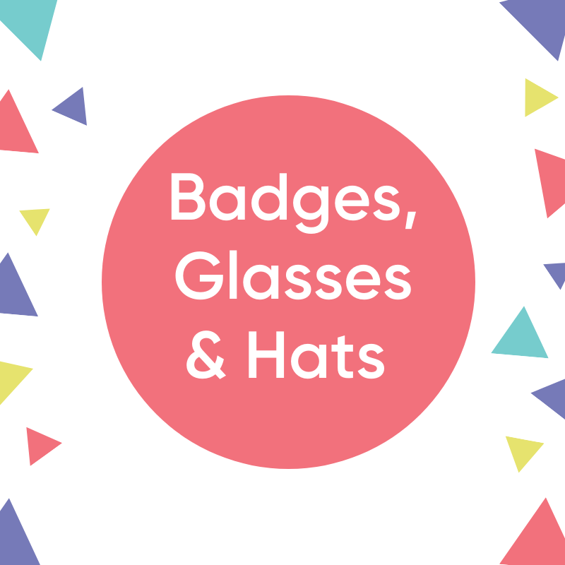 Badges, Glasses & Hats