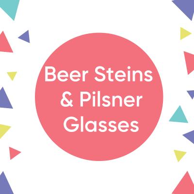 Beer Steins & Pilsner Glasses