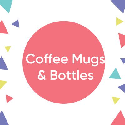 Coffee Mugs & Bottles