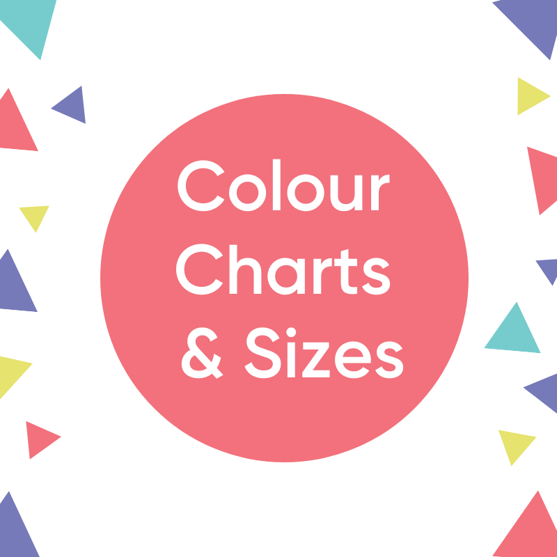 Colour Charts & Sizes