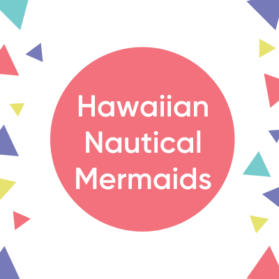 Hawaiian Nautical Mermaids