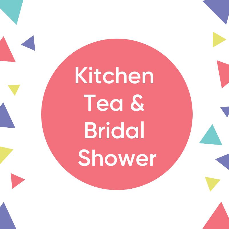 Kitchen Tea & Bridal Shower