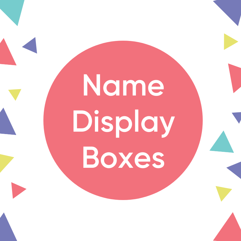 Name Display Boxes