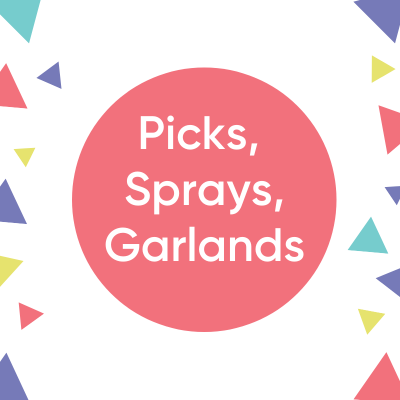 Picks, Sprays & Garlands