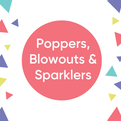 Poppers, Blowouts, Sparklers